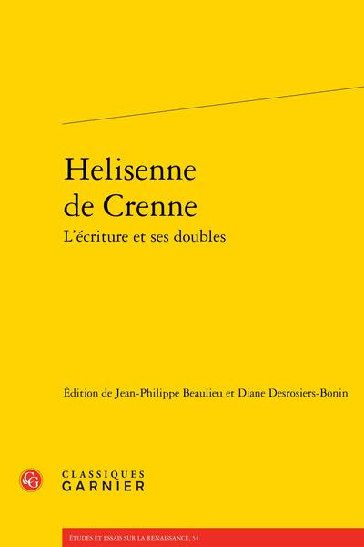 Helisenne de Crenne L'écriture et ses doubles