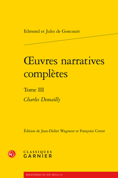 Œuvres narratives complètes. Tome III. Charles Demailly