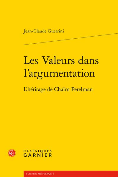Les Valeurs dans l'argumentation. L'héritage de Chaïm Perelman - Les faits (moins les valeurs)