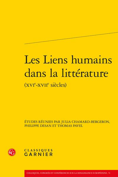 Les Liens humains dans la littérature (XVIe-XVIIe siècles)