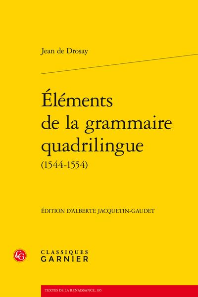 Éléments de la grammaire quadrilingue (1544-1554) - Table des matières