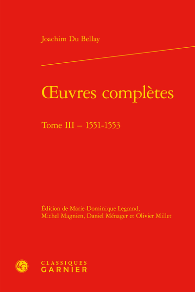 Œuvres complètes. Tome III. 1551-1553