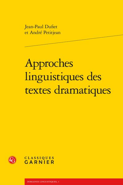 Approches linguistiques des textes dramatiques - Table des matières