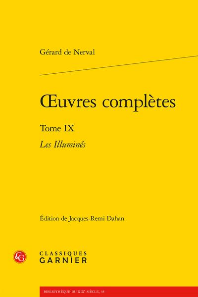 Œuvres complètes. Tome IX. Les Illuminés