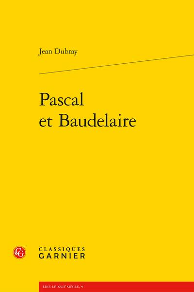 Pascal et Baudelaire - Index des mots thèmes ou occurrences relevées