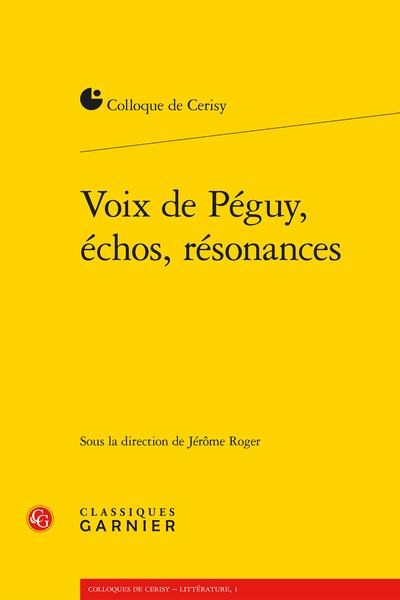 Voix de Péguy, échos, résonances