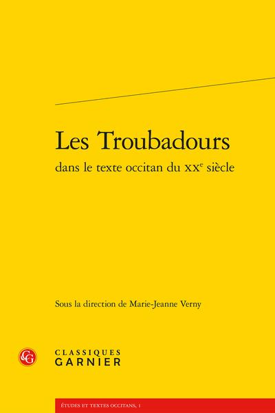 Les Troubadours dans le texte occitan du XXe siècle