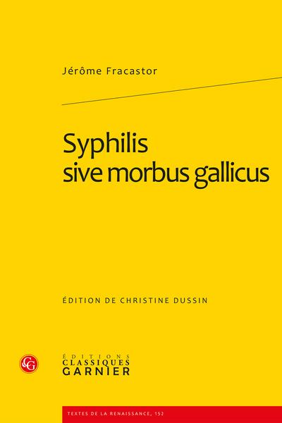 Syphilis sive morbus gallicus
