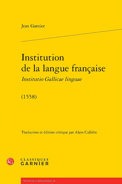 Institution de la langue française Institutio Gallicae linguae. (1558)