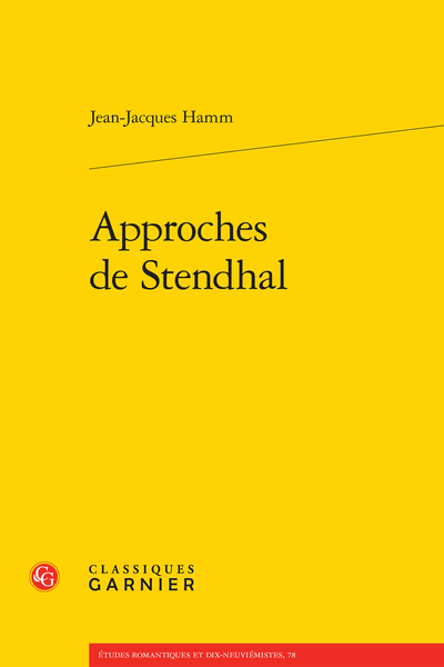 Approches de Stendhal - Repenser l'inachèvement