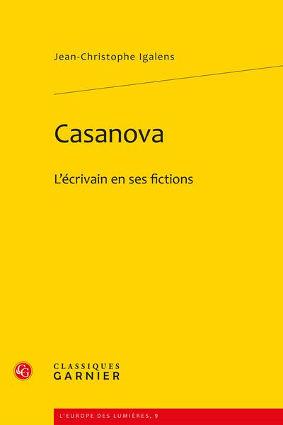 Casanova. L'écrivain en ses fictions - Polytrope