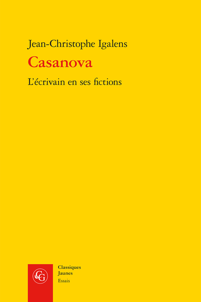 Casanova. L'écrivain en ses fictions - Introduction