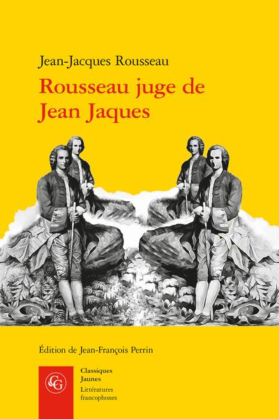 Rousseau juge de Jean Jaques. Manuscrit « Condillac », avec les variantes ultérieures