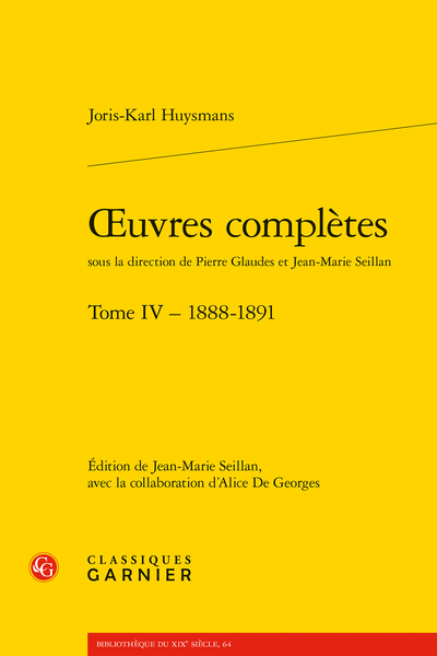 Œuvres complètes. Tome IV – 1888-1891