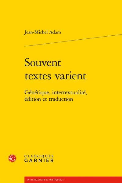 Souvent textes varient. Génétique, intertextualité, édition et traduction