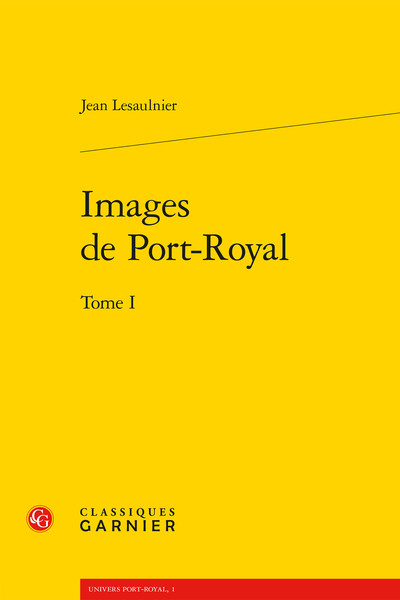 Images de Port-Royal. Tome I - Index des noms propres