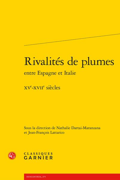 Rivalités de plumes entre Espagne et Italie. XVe-XVIIe siècles - Lope de Vega et l'Arioste