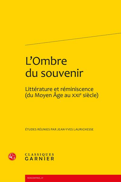L'Ombre du souvenir. Littérature et réminiscence (du Moyen Âge au XXIe siècle) - Quelles réminiscences pour la « Reine du silence » ?