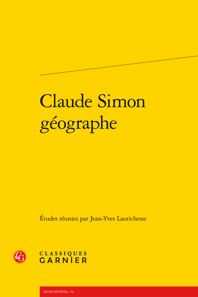 Claude Simon géographe - Introduction