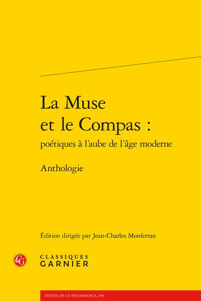 La Muse et le Compas : poétiques à l'aube de l'âge moderne. Anthologie