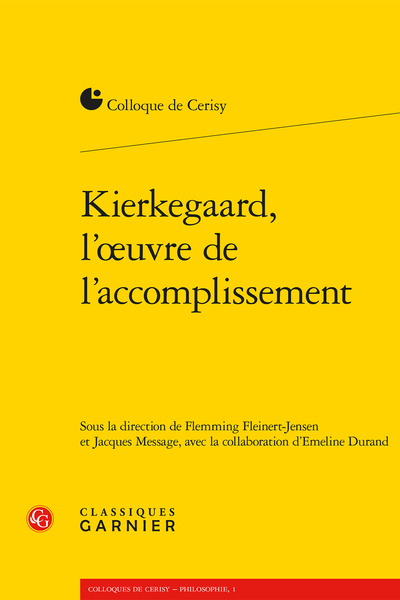 Kierkegaard, l'œuvre de l'accomplissement - Imitation et vérité