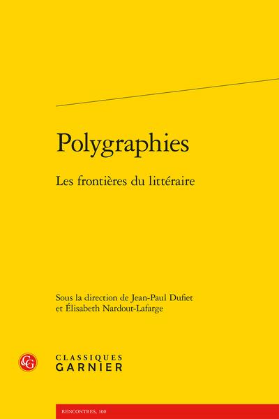 Polygraphies. Les frontières du littéraire - L'écriture polygraphique d'Antonio D'Alfonso