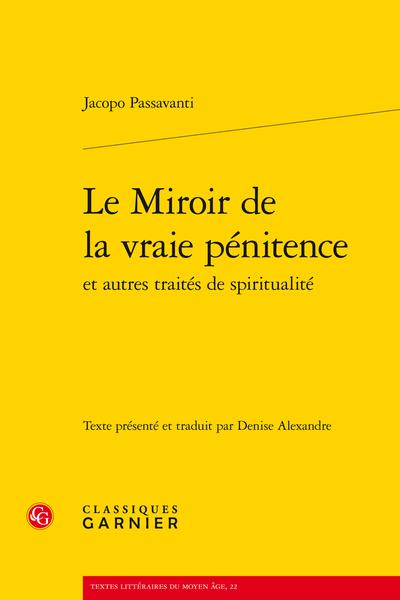 Le Miroir de la vraie pénitence et autres traités de spiritualité - Tratto dell'umiltà / Traité de l'humilité