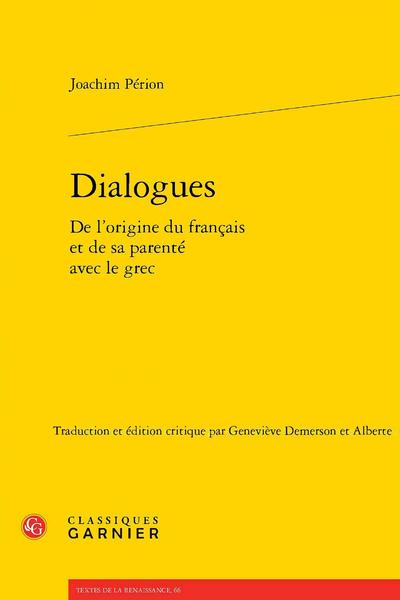 Dialogues De l'origine du français et de sa parenté avec le grec