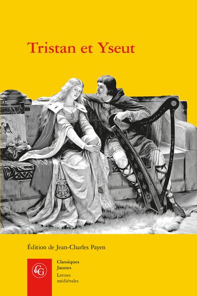 Tristan et Yseut. Les Tristan en vers