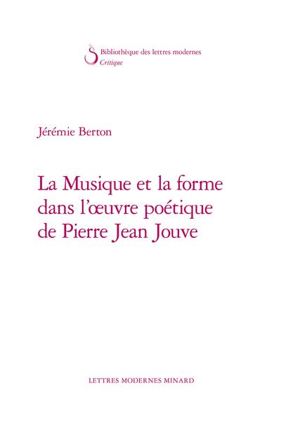 La Musique et la forme dans l'œuvre poétique de Pierre Jean Jouve - Catastrophe du sujet