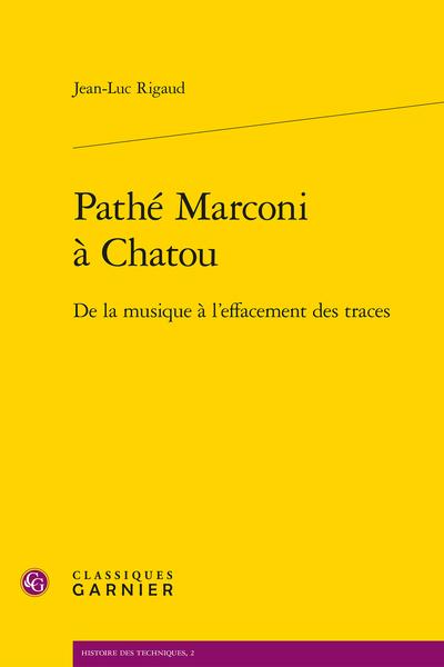 Pathé Marconi à Chatou. De la musique à l'effacement des traces - Annexe X