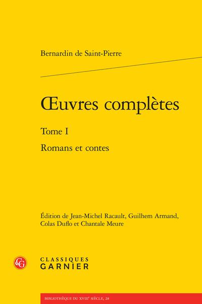 Œuvres complètes. Tome I. Romans et contes
