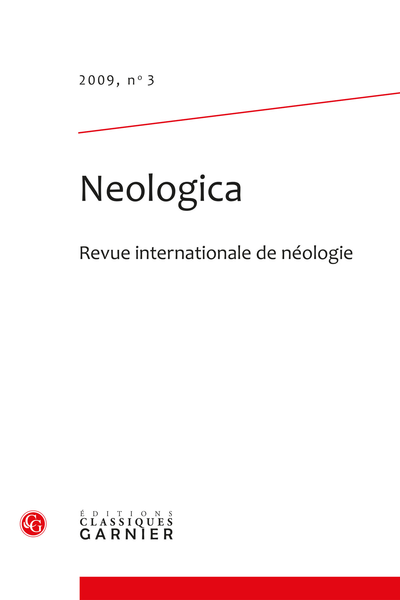 Neologica. 2009, n° 3. Revue internationale de néologie - Néologie et classes d'objets