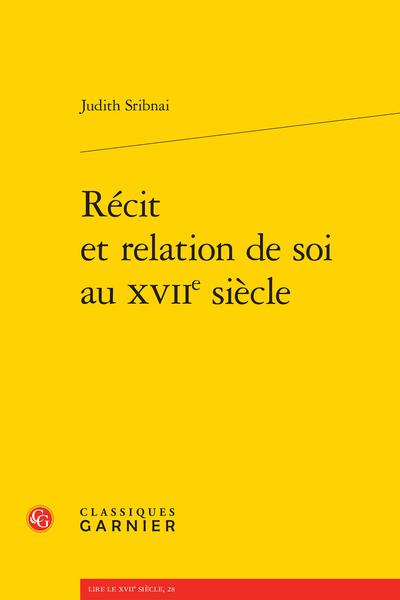 Récit et relation de soi au XVIIe siècle