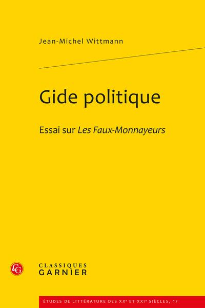 Gide politique. Essai sur Les Faux-Monnayeurs
