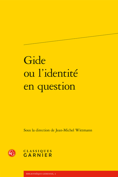 Gide ou l'identité en question - L'individu face au groupe