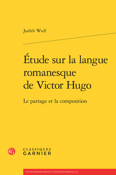 Étude sur la langue romanesque de Victor Hugo. Le partage et la composition - Abréviations