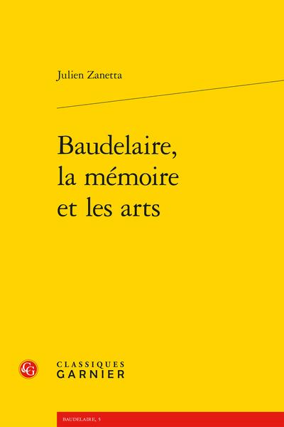 Baudelaire, la mémoire et les arts