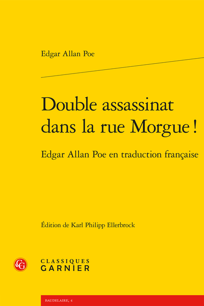 Double assassinat dans la rue Morgue !. Edgar Allan Poe en traduction française
