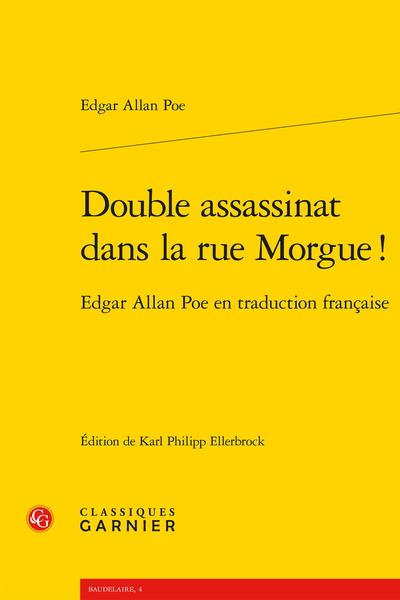 Double assassinat dans la rue Morgue !. Edgar Allan Poe en traduction française