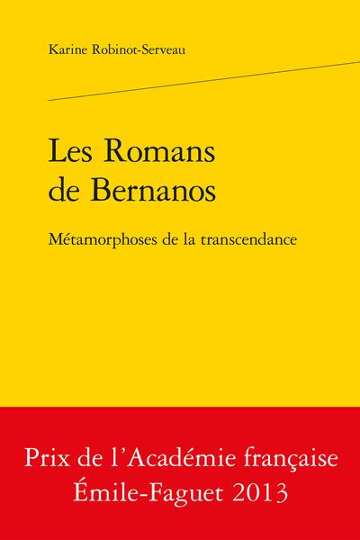 Les Romans de Bernanos. Métamorphoses de la transcendance