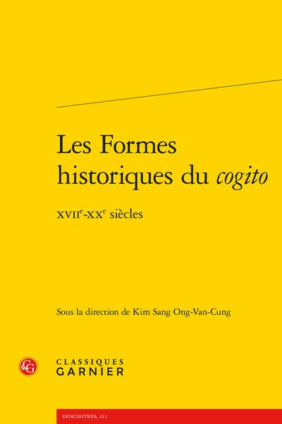 Les Formes historiques du cogito. XVIIe-XXe siècles