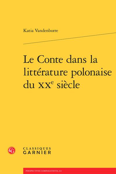 Le Conte Dans La Littérature Polonaise Du Xxe Siècle
