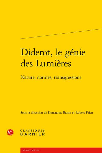 Diderot, le génie des Lumières. Nature, normes, transgressions