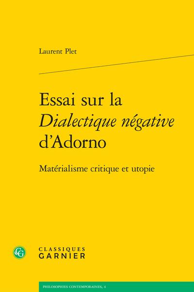Essai sur la Dialectique négative d'Adorno. Matérialisme critique et utopie