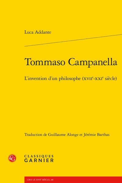 Tommaso Campanella. L'invention d'un philosophe (xviie-xxie siècle)