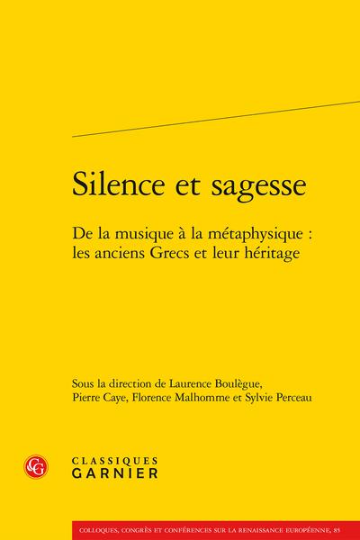 Silence et sagesse. De la musique à la métaphysique : les anciens Grecs et leur héritage - Introduction