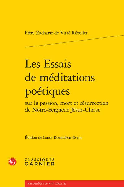 Les Essais de méditations poétiques sur la passion, mort et résurrection de Notre-Seigneur Jésus-Christ