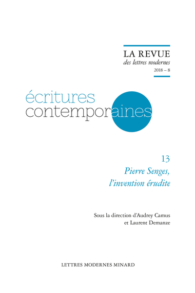 Pierre Senges, l'invention érudite. 2018 – 8