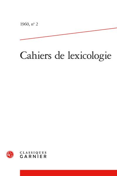 Cahiers de lexicologie. 1960, n° 2. varia